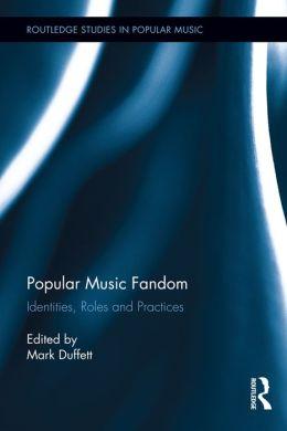 Popular music fandom